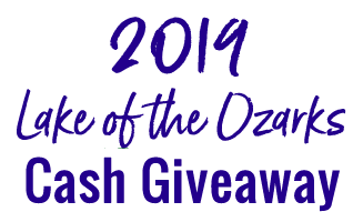 2019 Lake of the Ozarks CASH GIVEAWAY Contest